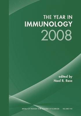 The Year in Immunology by Noel R. Rose