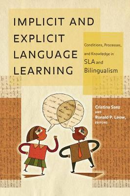 Implicit and Explicit Language Learning by Cristina Sanz