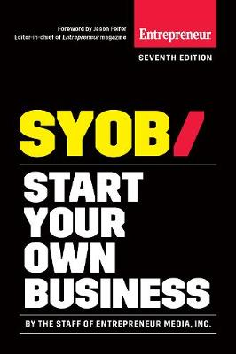 Start Your Own Business by Inc. The Staff of Entrepreneur Media
