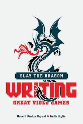 Slay the Dragon by Robert Denton Bryant