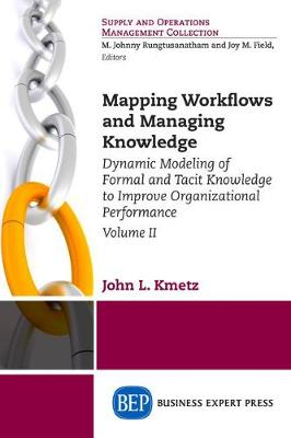 Mapping Workflows and Managing Knowledge by John Kmetz
