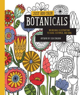 Just Add Color: Botanicals by Lisa Congdon