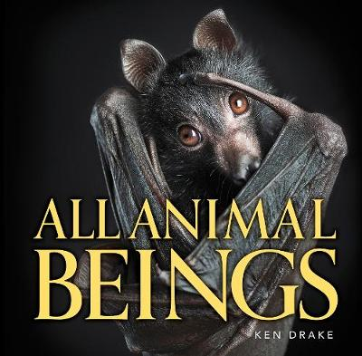 All Animal beings by Ken Drake