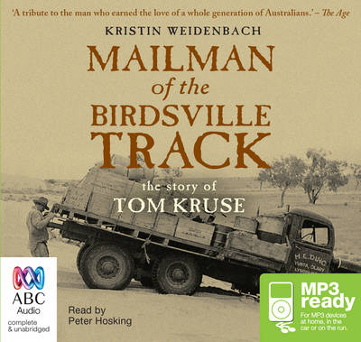 Mailman Of The Birdsville Track by Kristin Weidenbach
