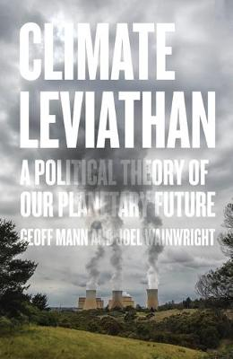 Climate Leviathan by Geoff Mann