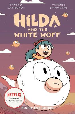 Hilda and the White Woff by Luke Pearson