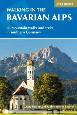 Walking in the Bavarian Alps by Grant Bourne