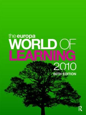 The Europa World of Learning 2010 by Europa Publications