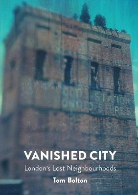 The Vanished City by Tom Bolton