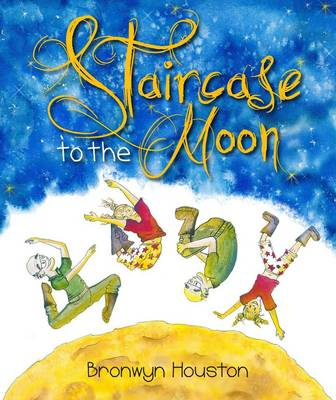 Staircase to the Moon by Bronwyn Houston