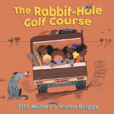 Rabbit-Hole Golf Course by Ella Mulvey