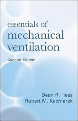 Essentials of Mechanical Ventilation by Dean Hess