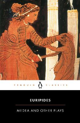 Medea and Other Plays book