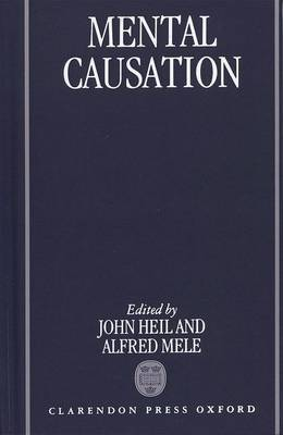 Mental Causation by John Heil