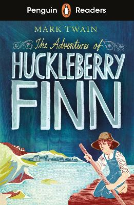 Penguin Readers Level 2: The Adventures of Huckleberry Finn (ELT Graded Reader) by Mark Twain