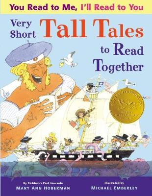 You Read To Me, I'll Read To You: Very Short Tall Tales to Read Together by Mary Ann Hoberman