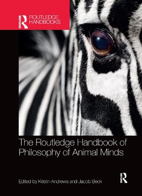 The Routledge Handbook of Philosophy of Animal Minds book