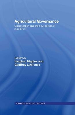 Agricultural Governance by Vaughan Higgins