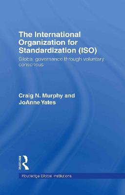 International Organization for Standardization (ISO) by Professor Craig N. Murphy