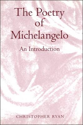Poetry of Michelangelo by Christopher Ryan