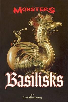 Basilisks by Lori Mortensen