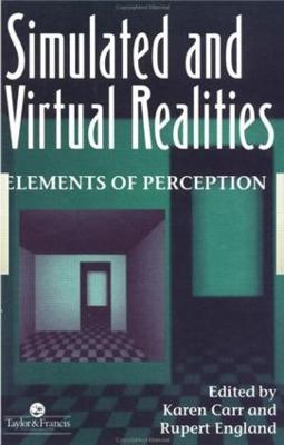 Simulated and Virtual Realities book