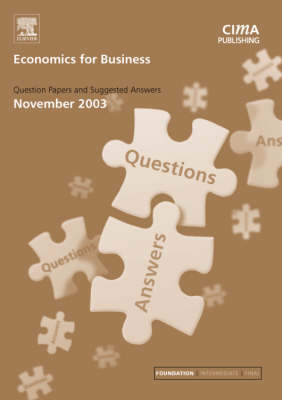 Economics for Business: November 2003 Exam Q and As by Graham Eaton