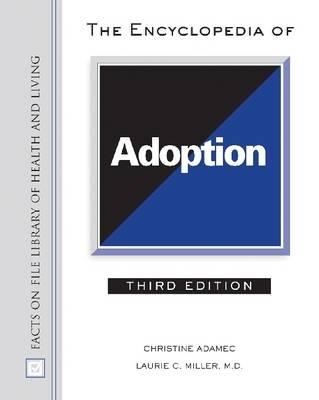 Encyclopedia of Adoption by Christine Adamec