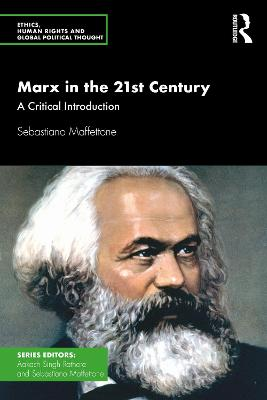 Marx in the 21st Century: A Critical Introduction by Sebastiano Maffettone