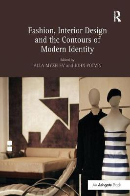 Fashion, Interior Design and the Contours of Modern Identity book