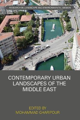 Contemporary Urban Landscapes of the Middle East book
