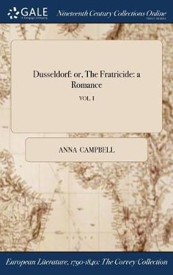 Dusseldorf by Anna Campbell