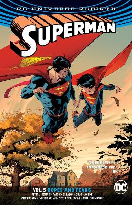 Superman Vol. 5 Hopes And Fears (Rebirth) by Peter J. Tomasi