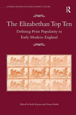 The Elizabethan Top Ten by Emma Smith