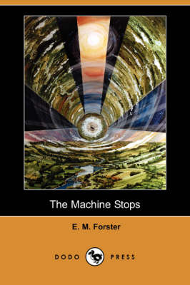 Machine Stops (Dodo Press) book