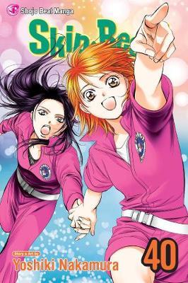Skip.Beat!, Vol. 40 by Yoshiki Nakamura