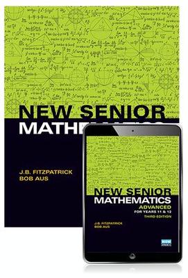 New Senior Mathematics Advanced Years 11 & 12 Student Book with eBook book