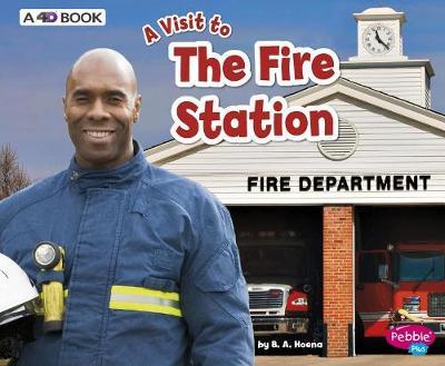 Fire Station by Blake A. Hoena