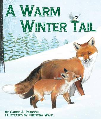 A Warm Winter Tail by Carrie A Pearson