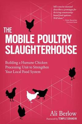 Mobile Poultry Slaughterhouse by Ali Berlow