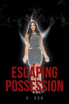 Escaping Possession by Kristen Ashley