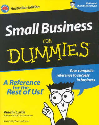 Small Business for Dummies: Australian Edition by Veechi Curtis