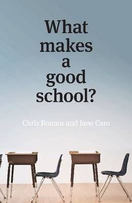 What Makes a Good School? by Jane Caro