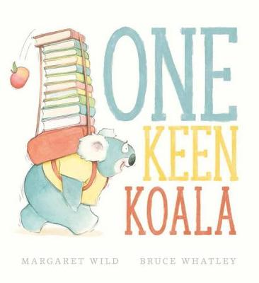 One Keen Koala by Margaret Wild