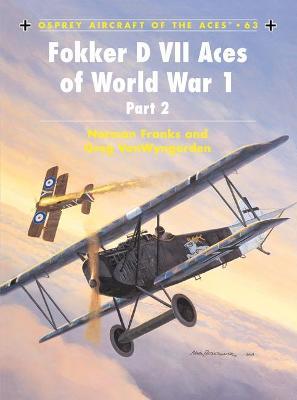Fokker D VII Aces of World War I  2 by Norman Franks