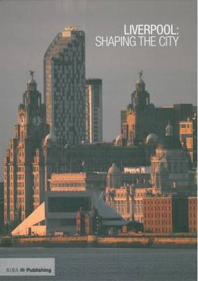 Liverpool by Stephen Bayley