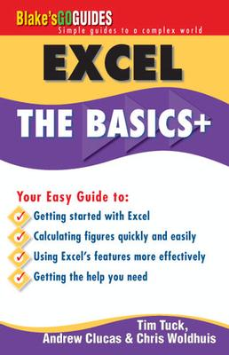 Blake's Go Guide Excel Extra: The Basics + by T. Tuck