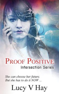 Proof Positive by Lucy V Hay
