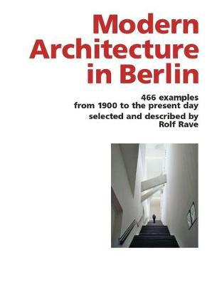 Modern Architecture in Berlin by Rolf Rave