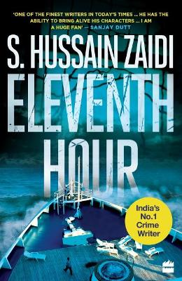 Eleventh Hour by by Hussain S. Zaidi